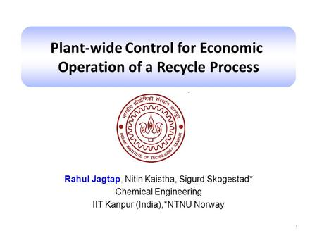 Plant-wide Control for Economic Operation of a Recycle Process