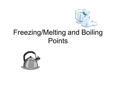 Freezing/Melting and Boiling Points. Spacing of Molecules in a Solid, Liquid, & Gas Use this link  racter.html.