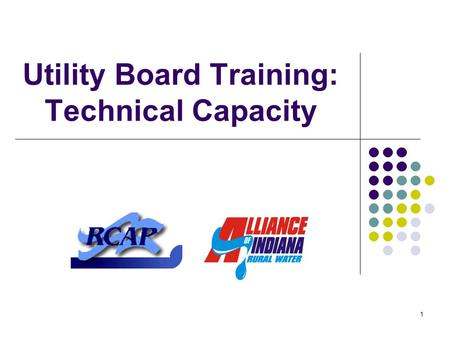 1 Utility Board Training: Technical Capacity. 2 Introduction Request for training identified Local utility boards Funders Regulators Cooperative training.