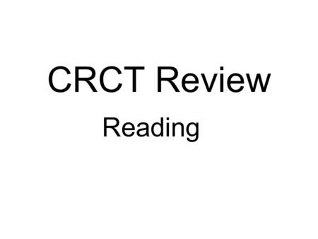 CRCT Review Reading. Dear Maria, How are you doing? I am fine. I am so glad it is summer! I went to the beach yesterday. It was so much fun! I found the.