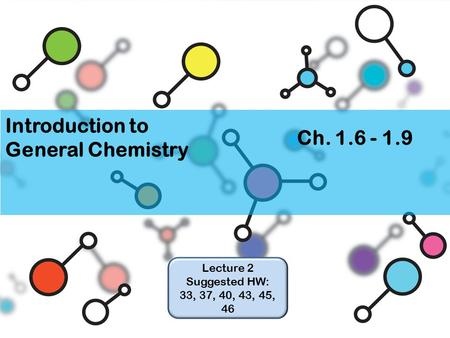 Introduction to General Chemistry Ch