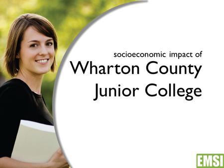 Socioeconomic impact of Wharton County Junior College.