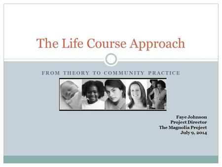 The Life Course Approach