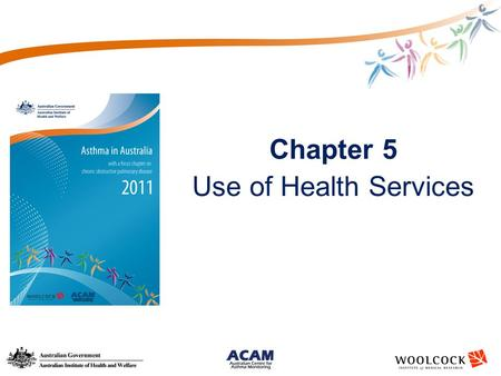 Chapter 5 Use of Health Services. Types of health service use for exacerbations of asthma.