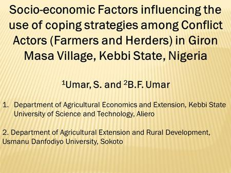 Socio-economic Factors influencing the use of coping strategies among Conflict Actors (Farmers and Herders) in Giron Masa Village, Kebbi State, Nigeria.