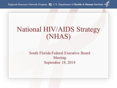 National HIV/AIDS Strategy (NHAS)