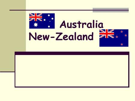 Australia New-Zealand. Quizz:Australia & New Zealand. GOOD LUCK!