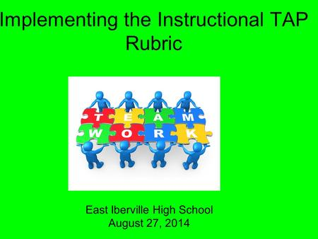 Implementing the Instructional TAP Rubric