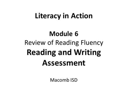 Review of Reading Fluency
