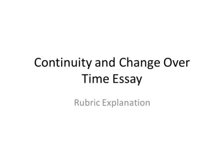 change and continuity essay rubric