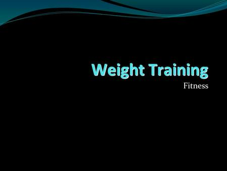 Weight Training Fitness. Term 2  Open book quiz 15  Test on weight training 20  Participation in workouts (rubric) 80  Total of marks in term 115.