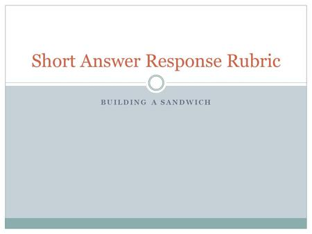 Short Answer Response Rubric