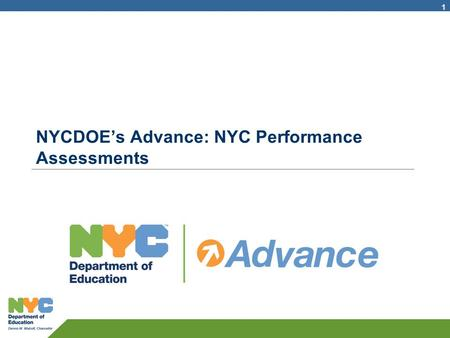 NYCDOE's Advance: NYC Performance Assessments