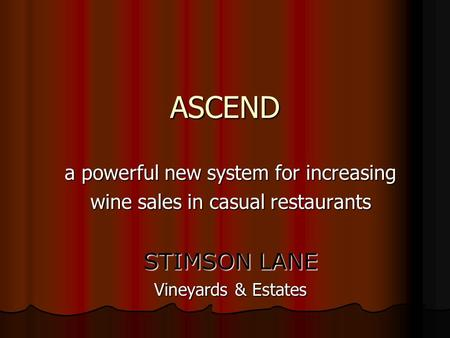 ASCEND STIMSON LANE a powerful new system for increasing