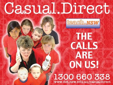 Casual.Direct is a fully automated state wide service locating casual and temporary teachers to cover short term and long term relief needs in schools.