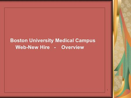 1 Boston University Medical Campus Web-New Hire - Overview.