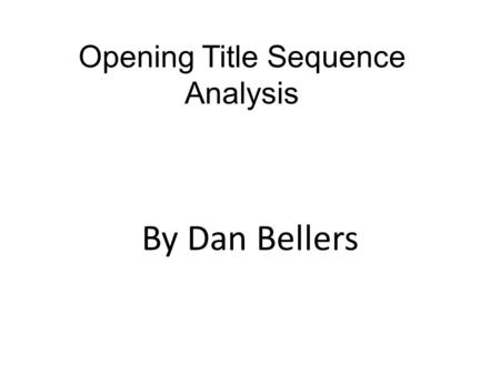 Opening Title Sequence Analysis By Dan Bellers. MISE-EN-SCENE (Bullet Boy) The location in the opening title sequence is a prison but this is quite a.