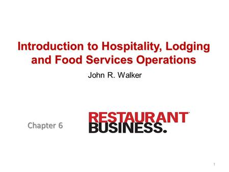 Introduction to Hospitality, Lodging and Food Services Operations
