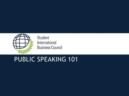 PUBLIC SPEAKING 101. Preparation Tips ▪Clearly define the speaking roles of each team member ▪It's all about practice ▪Rehearse your presentation but.
