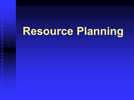 Resource Planning. 51 Resource Planning Estimating Schedule Activity Resource Requirements Determining what resources will be required (labor, equipment,