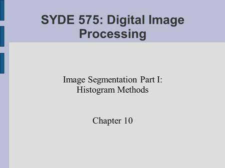 SYDE 575: Digital Image Processing