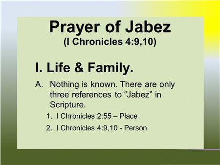 Prayer of Jabez (I Chronicles 4:9,10)
