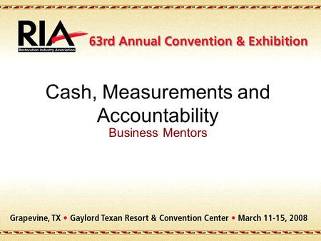 Cash, Measurements and Accountability Business Mentors.