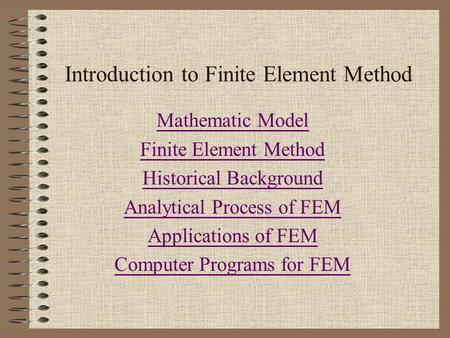 Introduction to Finite Element Method