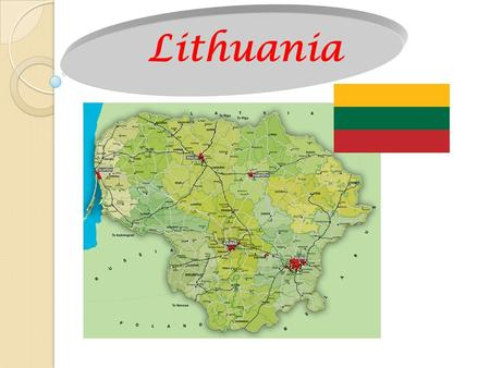Lithuania. Lithuania, officially the Republic of Lithuania is a country in Northern Europe, the southernmost of the three Baltic states. Situated along.