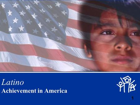 © The Education Trust, Inc., 2003 1 Latino Achievement in America.