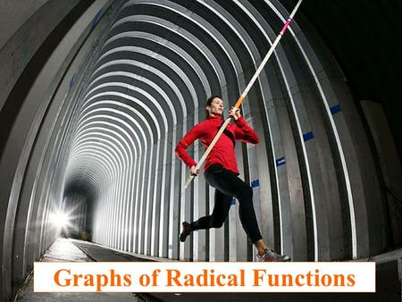 Graphs of Radical Functions