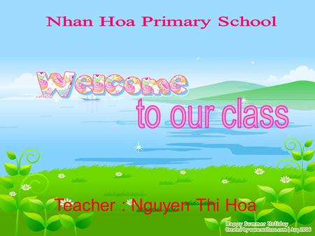 Teacher : Nguyen Thi Hoa Thursday, October 9 th 2014  Unit4 : How old are you? Lesson1 How are you? Hello Peter. How are you? I'm fine thankyou. How.