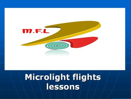 Ex 6 Straight & Level Flight Aim To attain and maintain flight in a straight line and at a constant altitude.