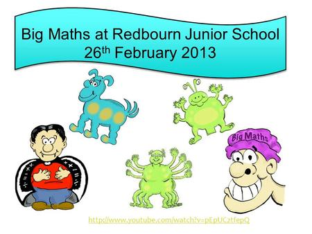 Big Maths at Redbourn Junior School