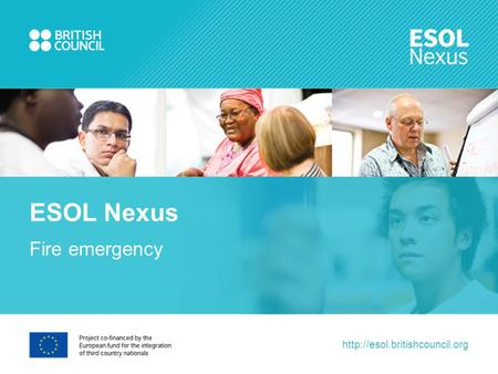 Fire emergency ESOL Nexus.