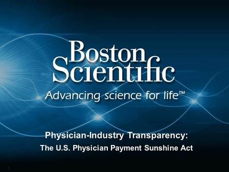 1 Physician-Industry Transparency: The U.S. Physician Payment Sunshine Act.