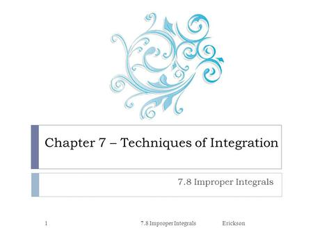 Chapter 7 – Techniques of Integration