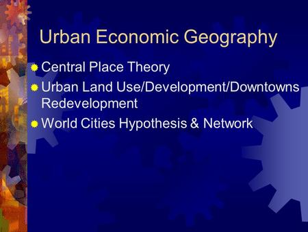 Urban Economic Geography