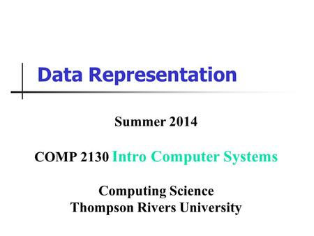 COMP 2130 Intro Computer Systems Thompson Rivers University
