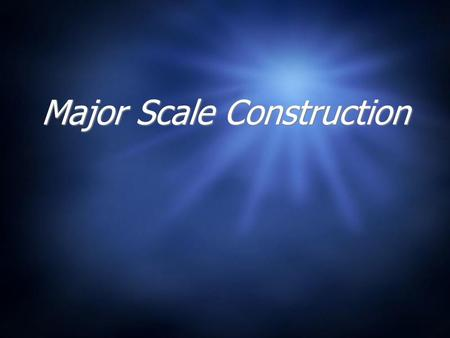 Major Scale Construction. Properties of a Major Scale Let's look at a C Major scale What do you notice about this sequence of pitches?