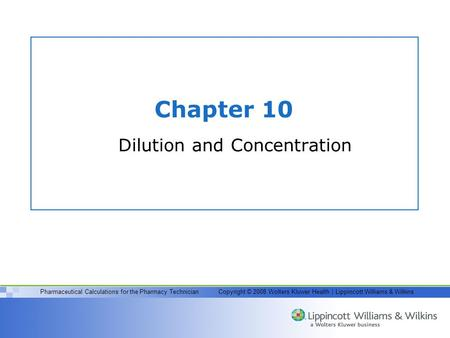 Dilution and Concentration