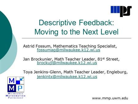 Descriptive Feedback: Moving to the Next Level Astrid Fossum, Mathematics Teaching Specialist,