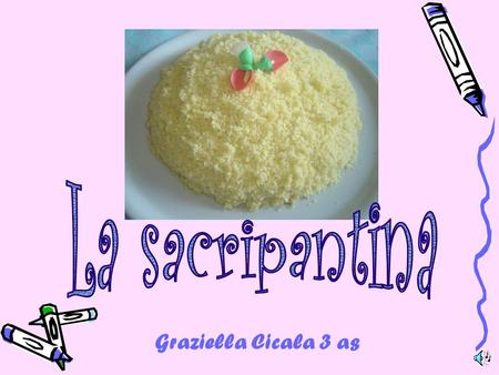 Graziella Cicala 3 as. The sacripantina is a typical Genoese cake, perhaps it can seem a bit elaborate, but when it comes to the sweet end of the meal.