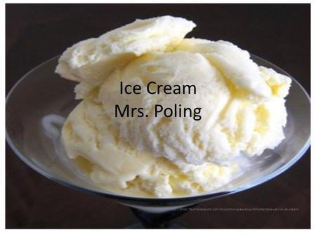 Ice Cream Mrs. Poling