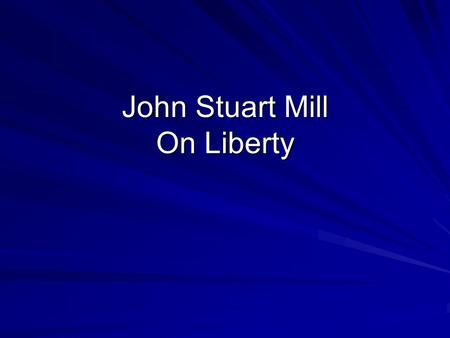 a comparison of paternalism in on liberty by john stuart mill and paternalism by gerald dworkin Js mill's on liberty: the case against paternalism posted on november 13, 2012 by facedownphilosophy in john stewart mill's, on liberty, we are introduced to a defense of individual autonomy through a passionate argument for antipaternalism.
