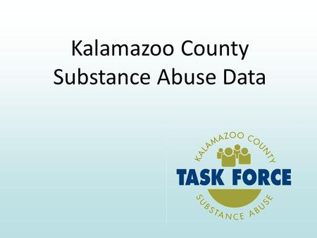 Kalamazoo County Substance Abuse Data. Of the 83 counties in MI, Kalamazoo ranks 7th highest in Alcohol Involved Crashes 2007 MI Drunk Driving Audit.
