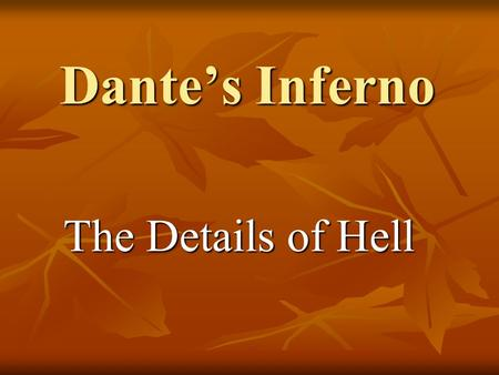 Dante's Inferno The Details of Hell.