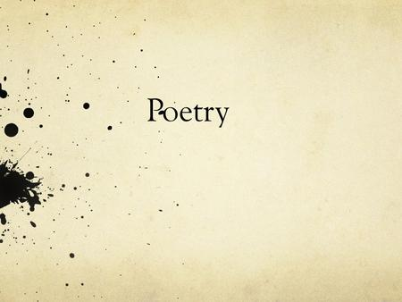 "Poetry. Aim: How can we use ""For My Lover, Returning to His Wife"" to practice analyzing poetry?"