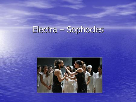 Electra – Sophocles. Electra The story of the play 'Electra' is part of a longer story about the royal family of Mycenae. The story of the play 'Electra'