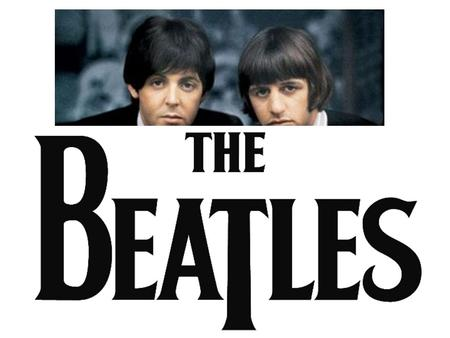 The Beatles included: Paul McCartney, John Lennon, George Harrison, Ringo Starr.